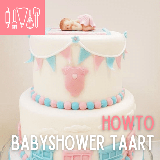 How To babyshowertaart